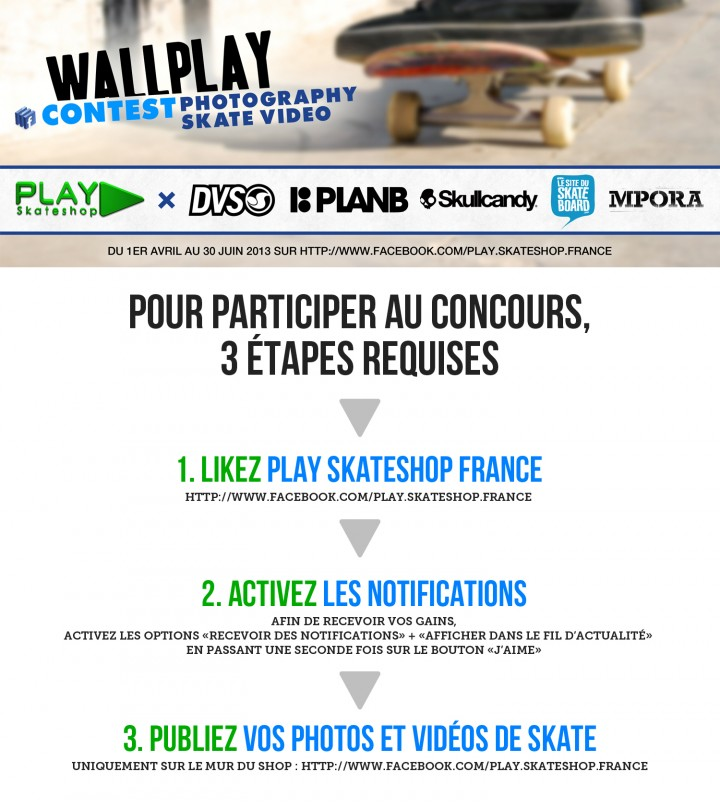affiche wallplay contest 2013 concours vido et photo PLAY Skateshop sur Facebook