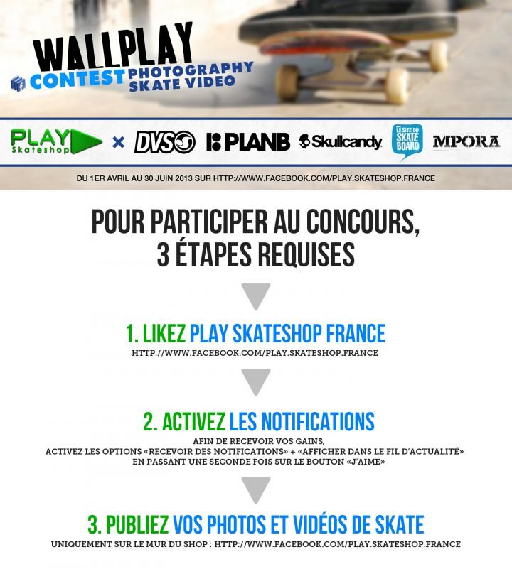 affiche wallplay contest 2013 concours vidéo et photo PLAY Skateshop sur Facebook